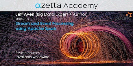 Stream and Event Processing Using Apache Spark - Online (GMT+10) biglietti