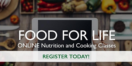 Boost Your Immunity - Food for Life 5 Class Series - Cooking to Combat COVID19 tickets