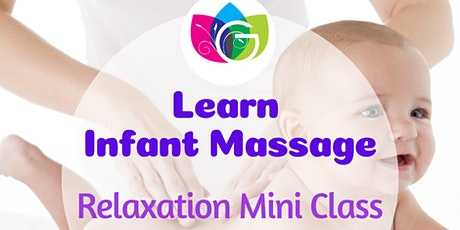 Relaxation Infant Massage Mini  Class tickets