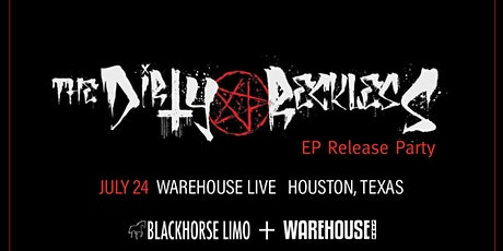 THE DIRTY RECKLESS EP RELEASE PARTY tickets