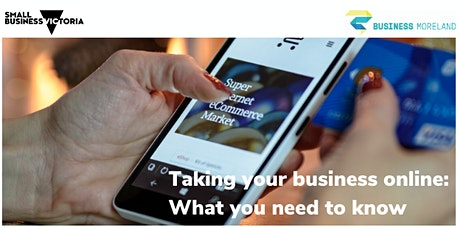Taking your business online: What you need to know tickets