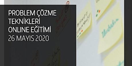 PROBLEM ÇÖZME TEKNİKLERİ  ONLINE EĞİTİMİ tickets