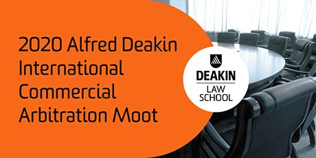 2020 Alfred Deakin International Commercial Arbitration Moot tickets