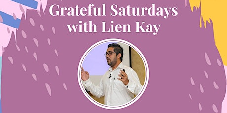 Grateful Saturday with Lien Kay tickets
