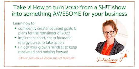 Take 2! How to turn 2020 from a Sh!tshow into something AWESOME! tickets