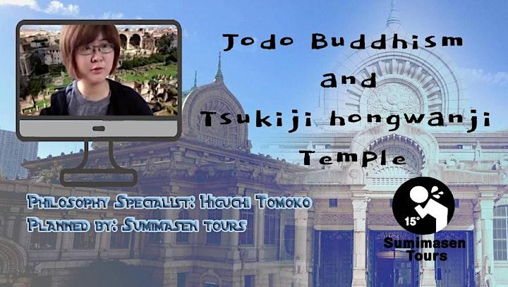 .Jodo Buddhism and Tsukiji Hongwanji Temple image