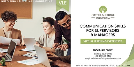Virtual Learning Experience Communication Skills For Supervisors & Managers tickets