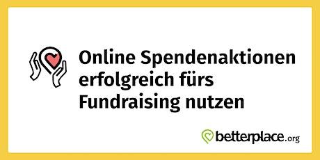 Online Spendenaktionen erfolgreich fürs Fundraising nutzen Tickets