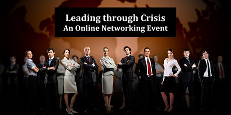 Leading through Crisis: An Online Networking Event tickets