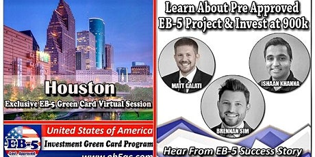 Houston EB-5 Green Card Virtual  Market Series-  Meet the Expert & Success Story (ONLINE EVENT) tickets