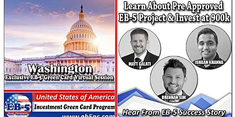 Washington DC of EB-5 Green Card Virtual  Market Series-  Meet the Expert & Success Story (ONLINE EVENT) tickets