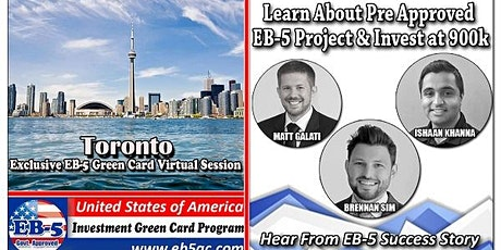 Toronto EB-5 Green Card Virtual  Market Series-  Meet the Expert & Success Story (ONLINE EVENT) tickets