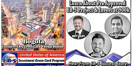 Bogota EB-5 Green Card Virtual  Market Series-  Meet the Expert & Success Story (ONLINE EVENT) tickets