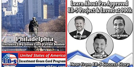 Philadelphia EB-5 Green Card Virtual  Market Series-  Meet the Expert & Success Story (ONLINE EVENT) tickets