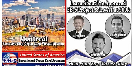 Montreal EB-5 Green Card Virtual  Market Series-  Meet the Expert & Success Story (ONLINE EVENT) tickets