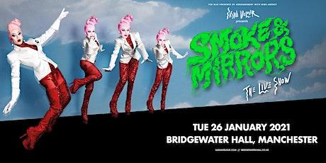 Sasha Velour - Smoke & Mirrors (Bridgewater Hall, Manchester) tickets