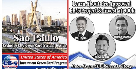 Sao Paulo EB-5 Green Card Virtual  Market Series-  Meet the Expert & Success Story (ONLINE EVENT) tickets