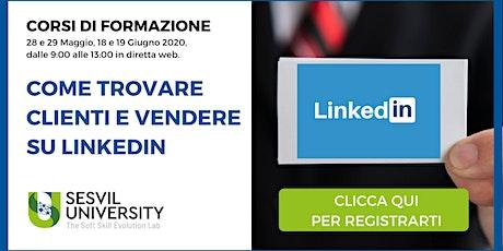 Corso di Formazione: Come Trovare Clienti e Vendere su LinkedIn biglietti