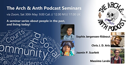 The Arch and Anth Podcast (Seminar #4) tickets