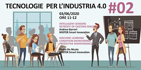 TECNOLOGIE PER L'INDUSTRIA 4.0 #02 tickets