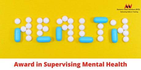 LEVEL 3 Award in Supervising Mental Health tickets