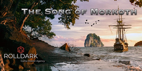 The Song of Morkoth - D&D Campaign  tickets