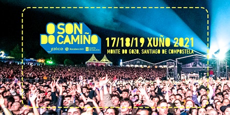 FESTIVAL O SON DO CAMIÑO 2020 -> 2021 tickets