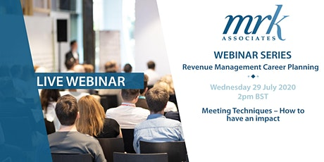 Revenue Management Career Planning - No.13 - Meeting Techniques tickets
