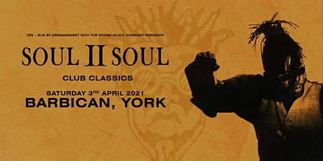 Soul II Soul - Club Classics(Barbican, York) tickets