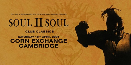Soul II Soul - Club Classics (Corn Exchange, Cambridge) tickets