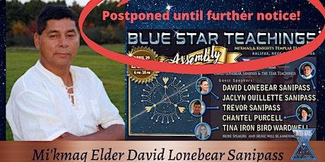 Blue Star Teaching with Mi'kmaq Elder David Lonebear, Halifax, NS, Canada tickets
