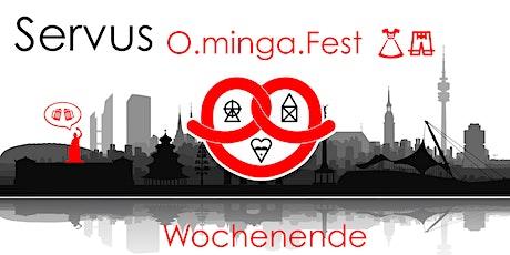O.minga.Fest WOCHENENDE Tickets