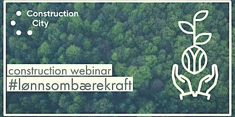 Construction Webinar: #LønnsomBærekraft tickets