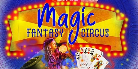 MAGIC FANTASY CIRCUS : show time ! billets