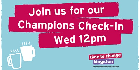 Time to Change Kingston Champions Check-In billets