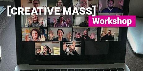 CREATIVE MASS - Workshop tickets