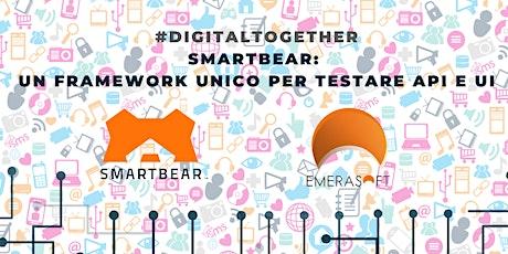 Smartbear: un framework unico per testare API e UI biglietti