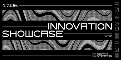 Creative Informatics Innovation Showcase 2020 tickets