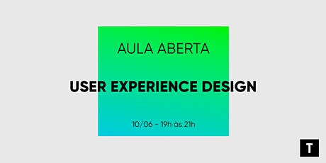 Aula Aberta| User Experience Design bilhetes