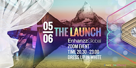 ENHANZZ GLOBAL THE LAUNCH ONLINE CONVENTION Tickets