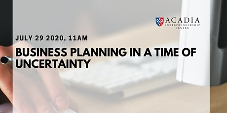 Business Planning in a Time of Uncertainty tickets