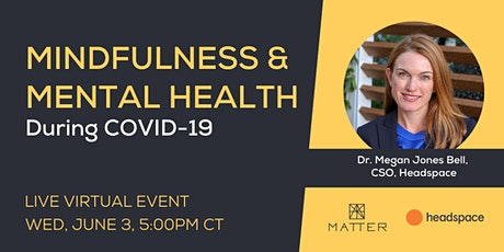 Mindfulness and Mental Health During COVID-19 tickets