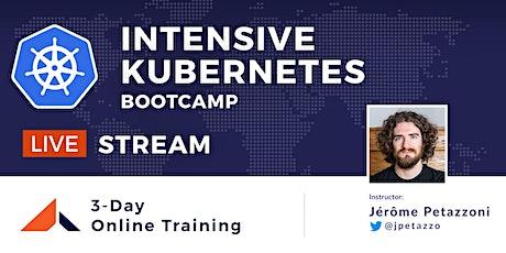 [Livestream] Intensive Kubernetes Bootcamp tickets
