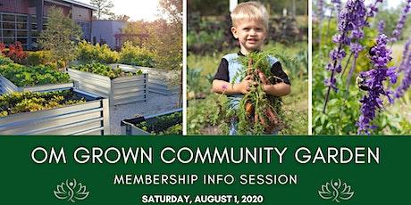 OM Grown Community Garden Information Session tickets