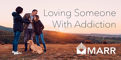 Loving Someone with Addiction: 1-Day Family Seminar billets