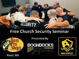 Free Church Security Seminar (Bass Pro, Pearl MS) tickets
