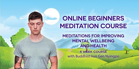 Meditations for Improving Mental Wellbeing and Health - 4 week course tickets