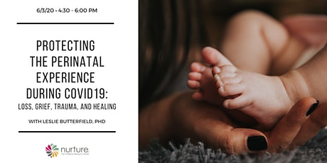 Protecting the Perinatal Experience in the Time of COVID19 tickets
