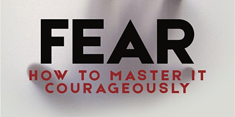 How to Disarm and Master Fear tickets