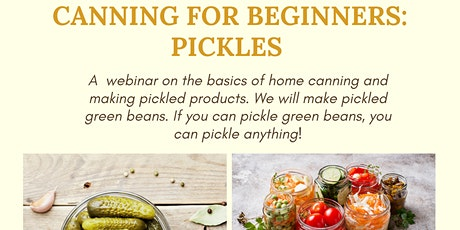 FREE Canning for Beginners: Pickles tickets